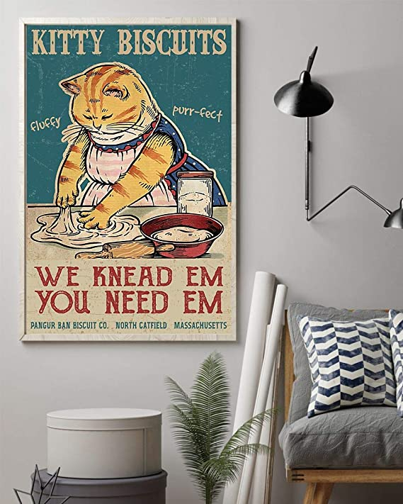 Cat Kittzy Biscuits We Knead Em You Need Em Portrait Poster