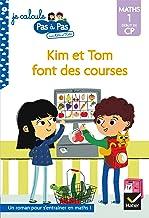 Kim et Tom Maths 1 Début de CP - Kim et Tom font des courses (Je calcule pas à pas t. 3)