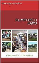ALMANACH 2019: de La Côte Roannaise (French Edition)