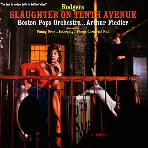 Slaughter On Tenth Avenue By Boston Pops Orchestra And Arthur