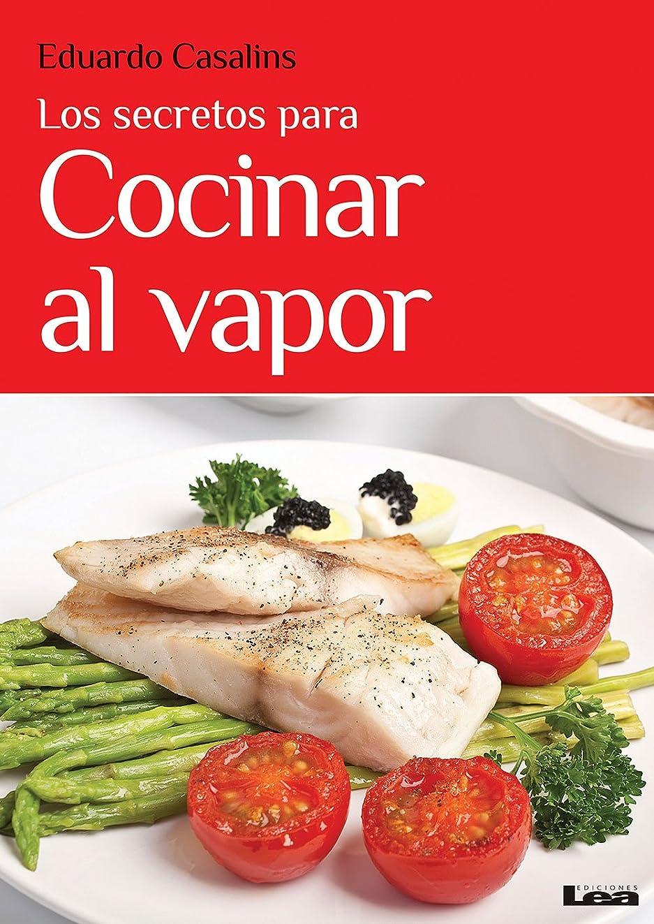 Los secretos para cocinar al vapor (Spanish Edition)