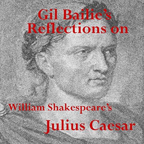 Reflections on Shakespeare's Julius Caesar audiobook cover art