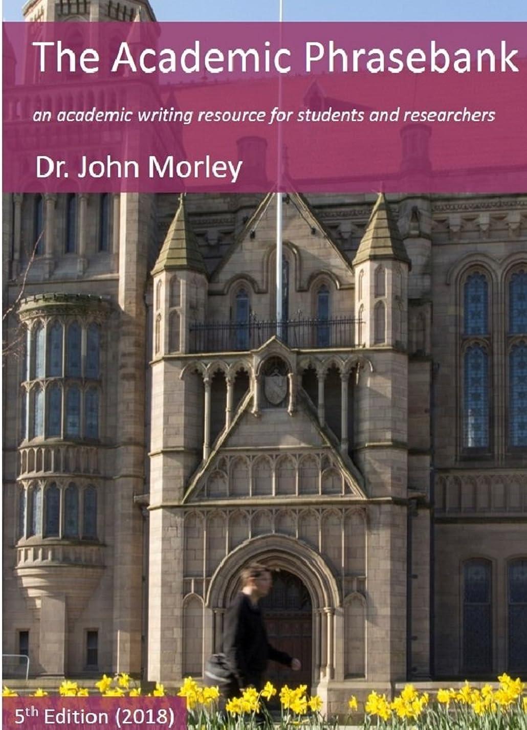 膜すすり泣き交換The Academic Phrasebank: an academic writing resource for students and researchers (English Edition)