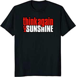 think again sunshine