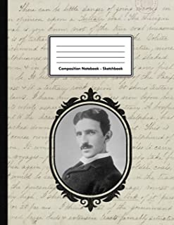 Composition Notebook - Sketchbook: Nikola Tesla | Unlined Notebook 109 Blank Pages 8.5 x 11 in. | Inventor Engineer | Multi-Purpose | Unruled Journal | Physics | Composition Book | Drawing Book