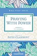 Praying with Power (Women of Faith Study Guide Series)