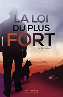 La loi du plus fort (Ici/maintenant) (French Edition)