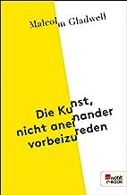 Die Kunst, nicht aneinander vorbeizureden (German Edition)