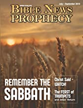Bible News Prophecy July-September 2019: Remember The Sabbath