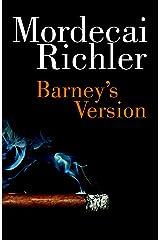 Barney's Version (Vintage International) Kindle Edition