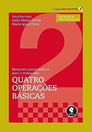 Materiais Manipulativos para o Ensino das Quatro Operações Básicas: Volume 2