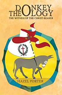 Donkey Theology: The Witness of the Christ-bearer