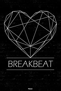 Breakbeat Planner: Breakbeat Geometric Heart Music Calendar 6 x 9 inch 120 pages gift