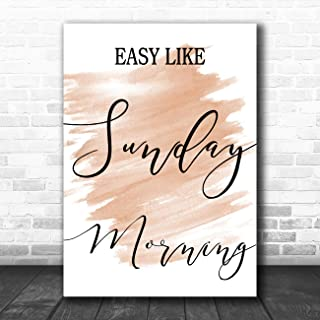 Watercolour Easy Like Sunday Morning Song Lyric Art Music Quote Gift Poster Print