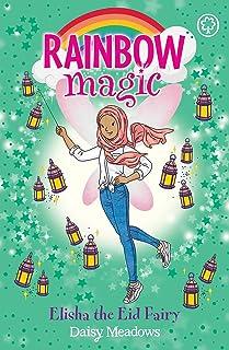 Rainbow Magic: Elisha the Eid Fairy: The Festival Fairies Book 3