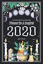 Coloring Book of Shadows: Planner for a Magical 2020