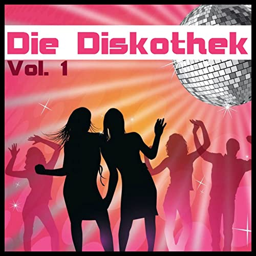Die Diskothek Vol 1 Die Besten Disco Hits Der 70er By Das Disco Show On Amazon Music Amazon Com