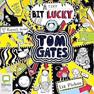 (A Tiny Bit) Lucky: Tom Gates, Book 7                   By:                                                                                                                                 Liz Pichon                               Narrated by:                                                                                                                                 Rupert Grint                      Length: 2 hrs and 37 mins     45 ratings     Overall 4.7