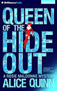 Queen of the Hide Out (Rosie Maldonne's World)