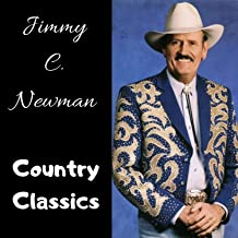 Jimmy C. Newman - Country Classics