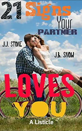 21 Signs Your Partner Loves You: A Listicle (Flurries of Snow Book 5) (English Edition)