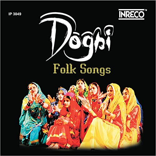 Dogri Folk Songs by Indrajeet & Kailash Mehra Anil Kumar on Amazon