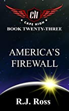 America's Firewall (Cape High Series Book 23)