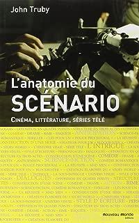 Anatomie du scénario : Cinéma, littérature, séries télé