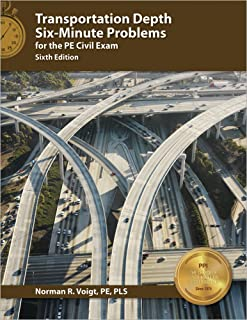 Transportation Depth Six-Minute Problems for the PE Civil Exam