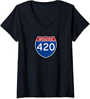 Womens Interstate 420 Highway Marijuana Hashish Men Women Funny V-Neck T-Shirt