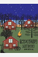 Camp Life Journal: A prompt journal that also serves as a notebook, guided journal and sketchbook. This is a good gift for children and teens. There are cabins on the cover. Paperback
