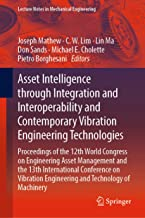 Asset Intelligence through Integration and Interoperability and Contemporary Vibration Engineering Technologies: Proceedings of the 12th World Congress ... (Lecture Notes in Mechanical Engineering)