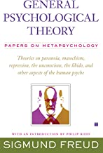 General Psychological Theory: Papers on Metapsychology (The Collected Papers of Sigmund Freud)