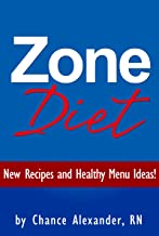 Zone Diet:  New Recipes and Healthy Menu Ideas!
