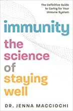 Immunity: The Science of Staying Well—The Definitive Guide to Caring for Your Immune System (English Edition)