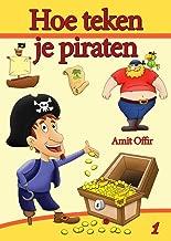 Hoe teken - je piraten (tekenboeken Book 1)