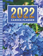2022 Garden Planner: 8.5x11 Dated Gardening Calendar / Gardener Logbook Organizer with Charts - Lined and Dot Grid Pages -...