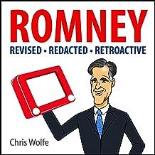 Mitt Romney: Revised, Redacted and Retroactive