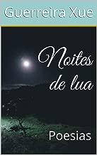 Noites de lua: Poesias (Portuguese Edition)