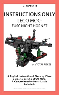 INSTRUCTIONS ONLY - Lego MOC: EUSC (Earth's Unified Space Command) Night Hornet Aircraft (INSTRUCTIONS ONLY - Lego MOC: EUSC Night Hornet) (English Edition)