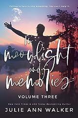 In Moonlight and Memories: Volume Three ペーパーバック