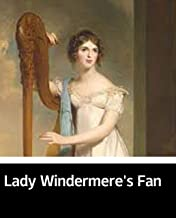 Illustrated Lady Windermere's Fan: Classic history books