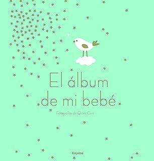El álbum de mi bebé (Embarazo, bebé y niño