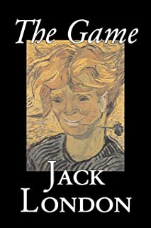The Game by Jack London, Fiction, Action & Adventure