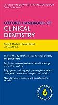 Oxford Handbook of Clinical Dentistry (Oxford Medical Handbooks)