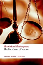 The Merchant of Venice: The Oxford Shakespeare The Merchant of Venice (Oxford World's Classics)