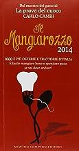 Permalink to Il Mangiarozzo 2014. 1000 e più osterie e trattorie d'Italia. È facile mangiare bene e spendere poco se sai dove andare! PDF