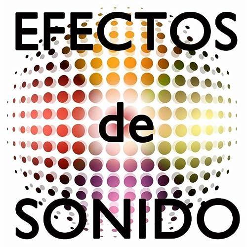 Efectos de Sonidos