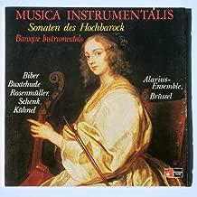 Musica Instrumentalis: Sonaten des Hochbarock (Baroque Instrumentals) Biber, Bustehude, Rosenmuller, Schenk, Kuhnel. Performed by Alarius-Ensemble, Brussel
