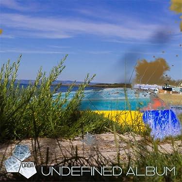 Undefined Album